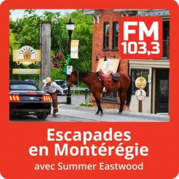FM1033_FM1033_Podcast_EscapadesEnMonteregie