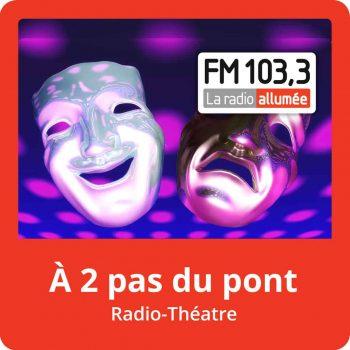 PodCast_A2PasDuPont_RadioTheatre