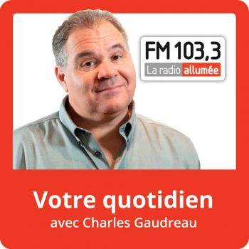PodCast_VotreQuotidien_CharlesGaudreau